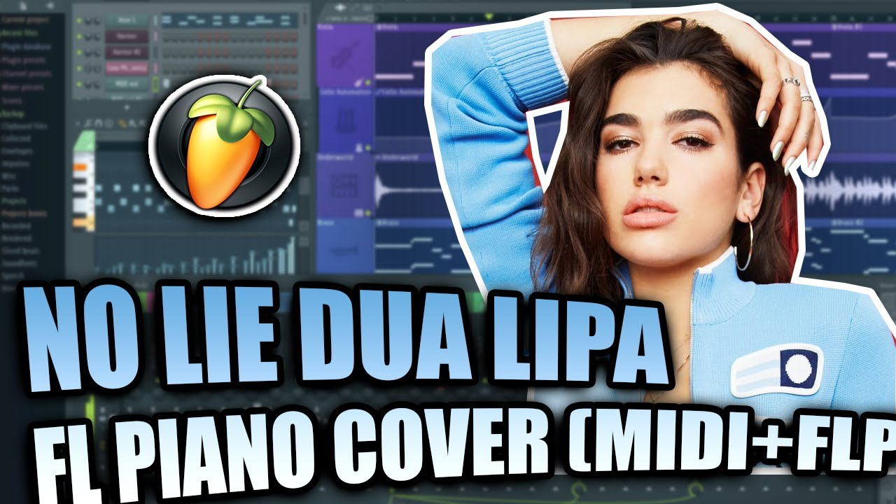 Midi Flp Sean Paul Dua Lipa No Lie Fl Studio Piano Tutorial Cover Youtube