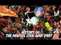 History of The Marvel Civil War - Part 2