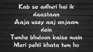 Wajah Tum Ho Full Song Lyrics Hate Story 3 2016