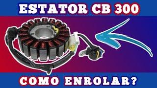 Baixar COMO ENROLAR O ESTATOR DA CB 300 (TEORIA)