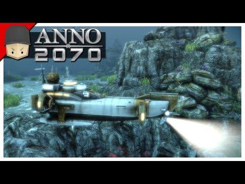 Anno 2070 - Ep.06 : Deep Sea Adventure!