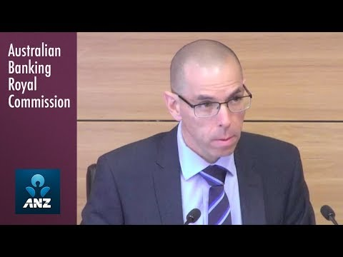 ANZ's Head of Lending Services testifies at the Banking Royal Commission