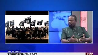 Terrorism Threat - PM Express on JoyNews (18-1-18)