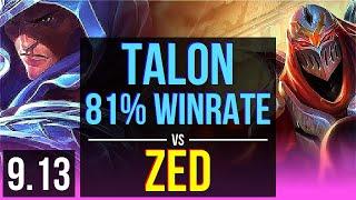 TALON vs ZED (MID)   3 early solo kills, 81% winrate, 9 solo kills   TR Challenger   v9.13