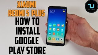 How to Install Google Play store Xiaomi Redmi 5 Plus smartphone! Google apps, services/Easy tutorial