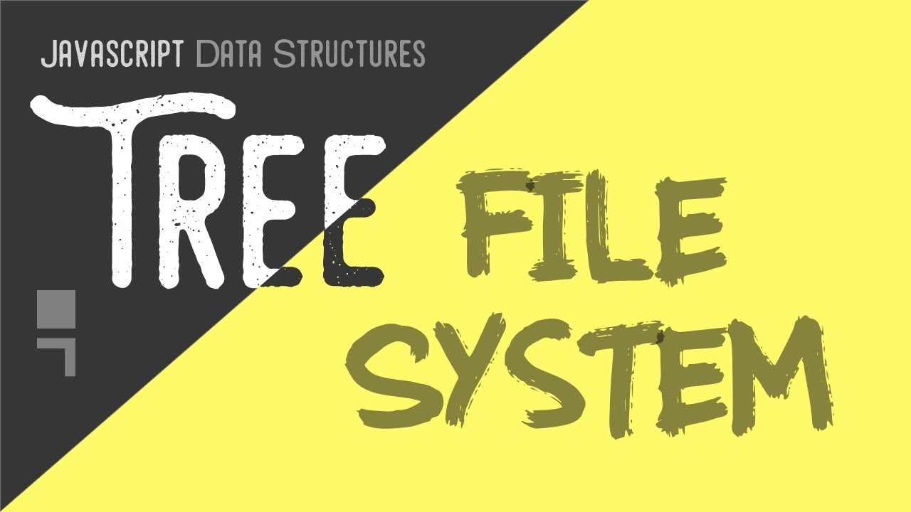 File System Tree Implementation - JavaScript/Tree Data Structure