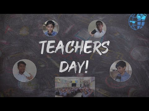 Teachers Day 2019-20   Special Video