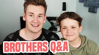 BROTHERS ANSWER YOUR QUESTIONS