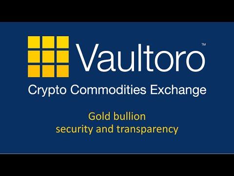 Vaultoro gold, bitcoin & crypto exchange – bullion vault security and transparency