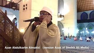Azan Version Sheikh Ali Molla by Abdulkarim Almakki