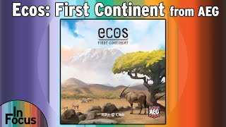 Ecos: First Continent - In Focus