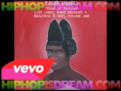 [FULL ALBUM] Talib Kweli - Train Of Thought Lost Lyrics, Rare Releases & Beautiful B Sides Vol. 1