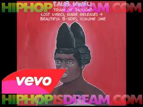 FULL ALBUM Talib Kweli  Train Of Thought Lost Lyrics, Rare Releases & Beautiful B Sides Vol 1