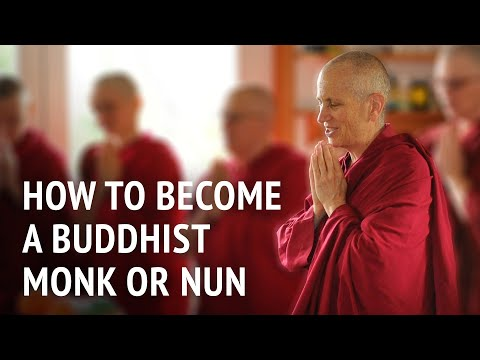 How to become a Buddhist monk or nun