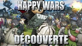Happy Wars : Découverte gratuite !