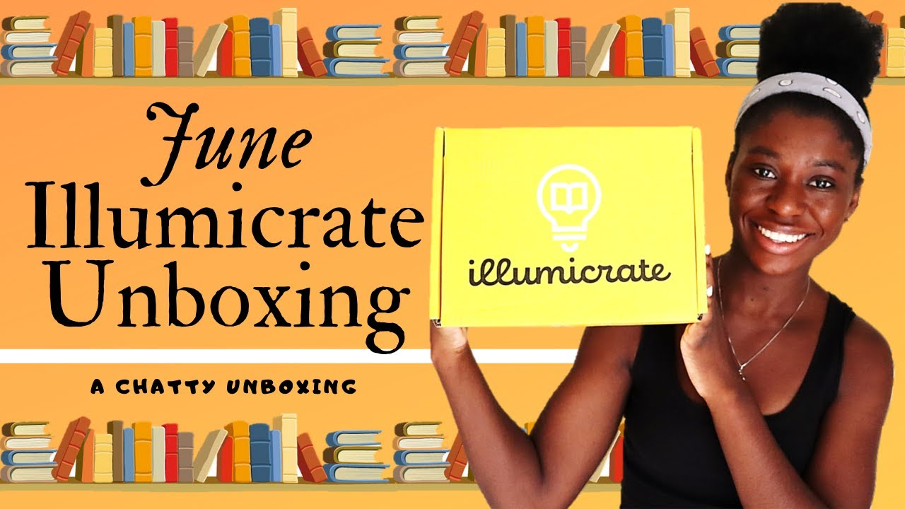 Illumicrate Unboxing! || June 2020 [CC]