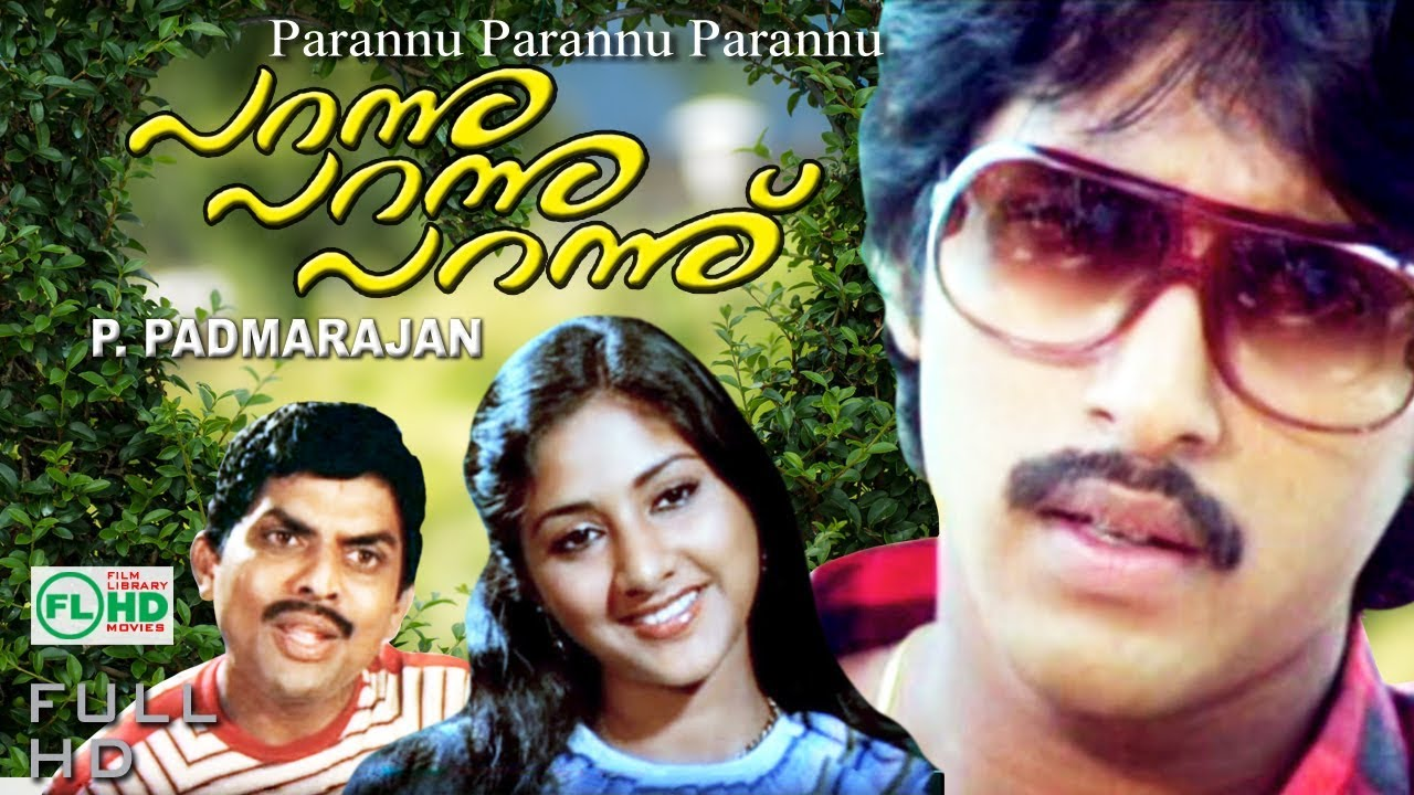 Malayalam Super Hit Movie | PARANNU PARANNU PARANNU | P.PADMARAJAN ...