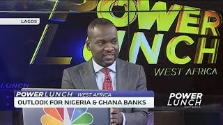 Outlook for Nigerian & Ghanaian banks