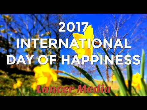 2017 International Day of Happiness