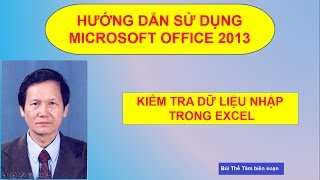 (2) Excel: Kiểm tra dữ liệu khi nhập vào - Tin học văn phòng - Bui The Tam