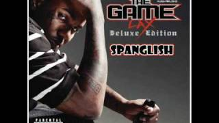 The Game - Spanglish (Lyrics) [FULL SONG]