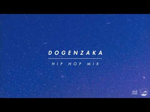 Dogenzaka Hip Hop Mix6【Japanese City Pop / HIP HOP / 日本語ラップ】