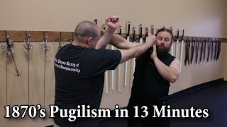 Basics of 1870's Pugilism in 13 minutes - Showcasing HEMA