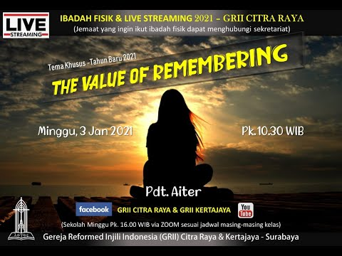Pdt. Aiter - THE VALUE OF REMEMBERING