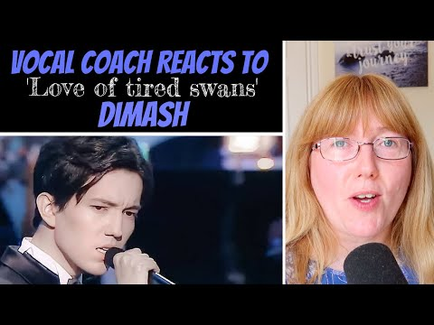 Vocal Coach Reaction to Dimash Kudaibergen The Love of Tired Swans