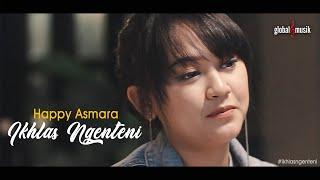 Gambar cover Happy Asmara - Ikhlas Ngenteni (Official Music Video)