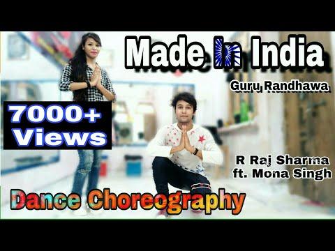 Guru Randhawa | Made In India Dance Video | Dance Cover | By R Raj Sharma feat. Mona Singh