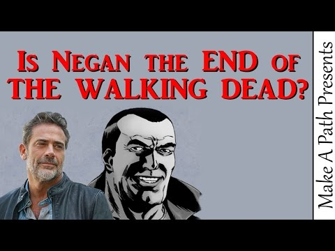 Does NEGAN signal the END for The Walking Dead TV Series