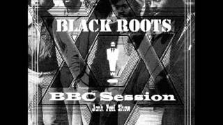 Black Roots   BBC Session John Peel Show   01   Black Heart Man