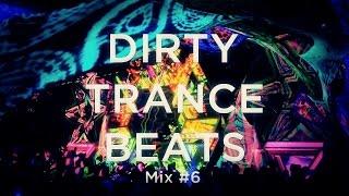 Dirty Trance Beats