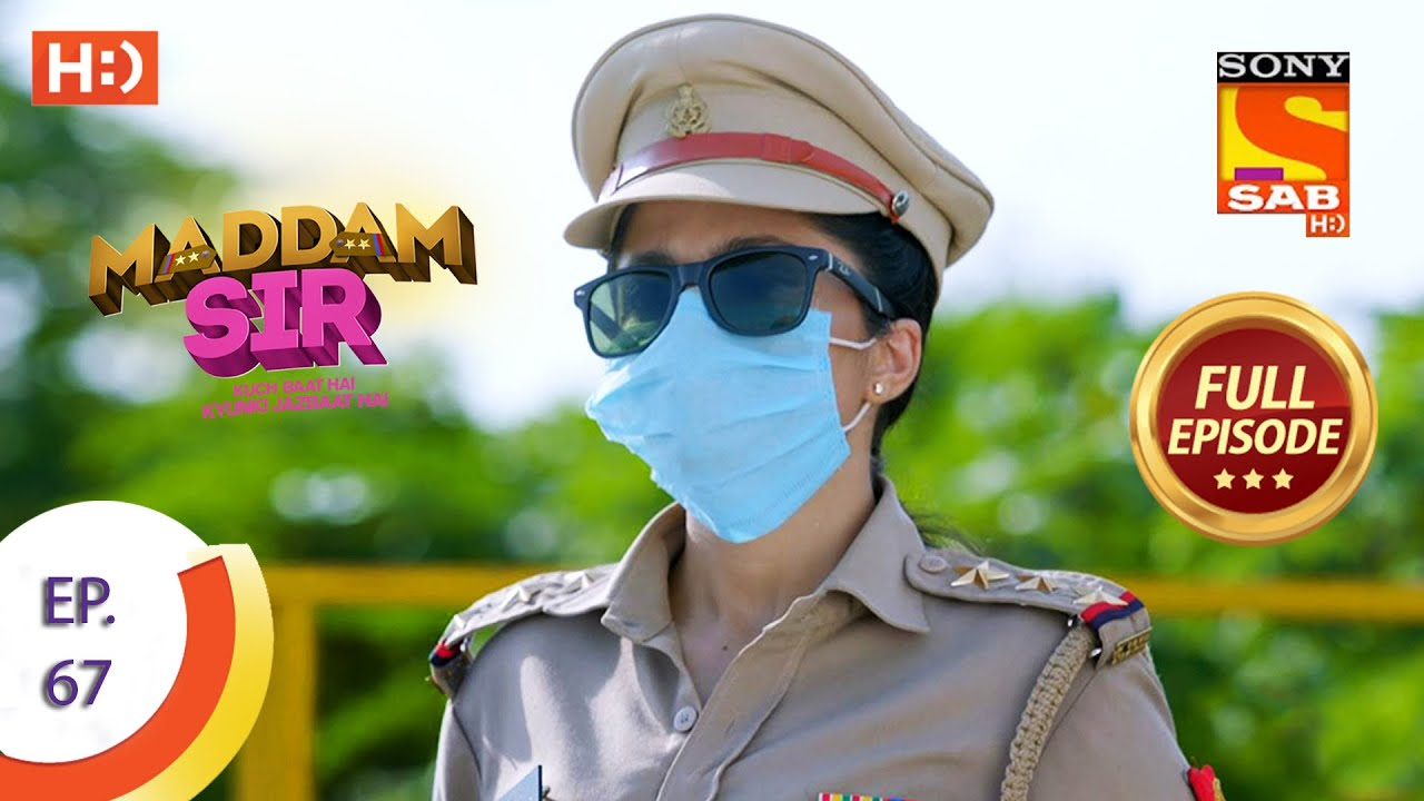 Download Maddam Sir - Ep 67  - Full Episode - 11th September 2020