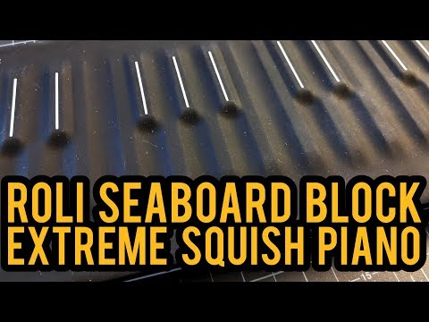 ROLI SEABOARD BLOCK - Unboxing, First Session, Thoughts - Extreme Squishbox in Ableton Live!