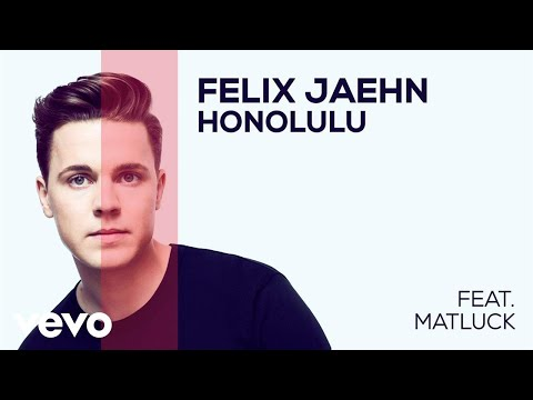 Felix Jaehn - Honolulu (feat. Matluck) (Audio)