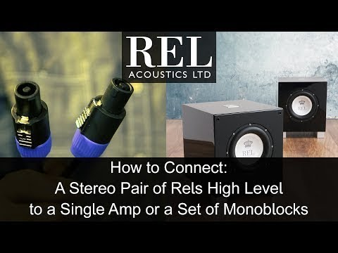 REL Acoustics How To: Connecting A Stereo Pair Of RELs Using The High Level Cable