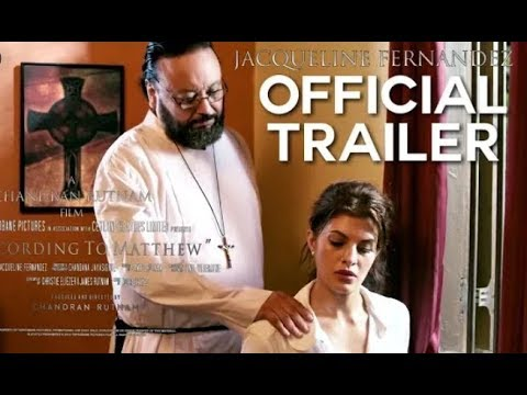 Download According to Matthew Official Trailer 2019   Jacqueline Fernandez   Bollywood hot trailer 2019
