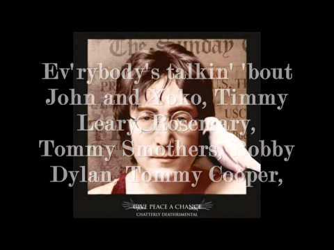John Lennon  Give Peace a Chance with Lyrics