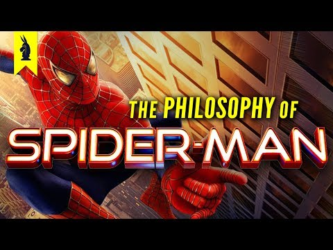The Philosophy of Spider-Man – Wisecrack Edition