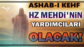 Hz Mehdi'nin Çıkış Alametleri Ve ASHAB-I KEHF'in Ona Yardımı! (Saklanan Gerçekler)