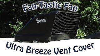 Fan-Tastic Fan Ultra Breeze Vent Cover Installation