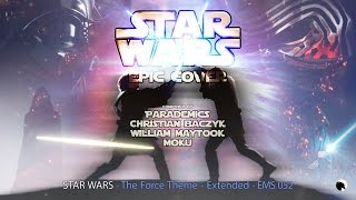 Star Wars: The Force Theme - Epic Cover 2017 - Extended - Ep...