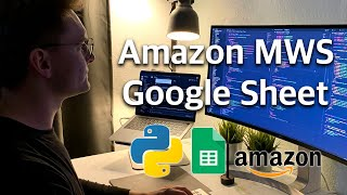Automate your Amazon orders data with MWS, Google Sheets and Python