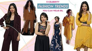 5 Celebrity Fashion Trends You Can Wear IRL! | Hauterfly