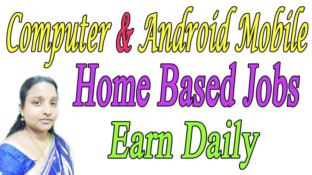 Computer & Android Mobile Jobs | Home Based Jobs | Earn Daily ...
