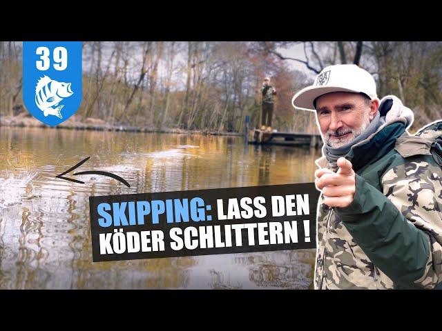 BAITCASTER 1x1: SKIPPING-Tutorial - in der Schonzeit wird TRAINIERT!