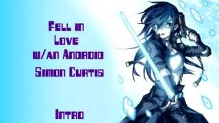 Nightcore - I fell in love w/an Android ~ Simon Curtis