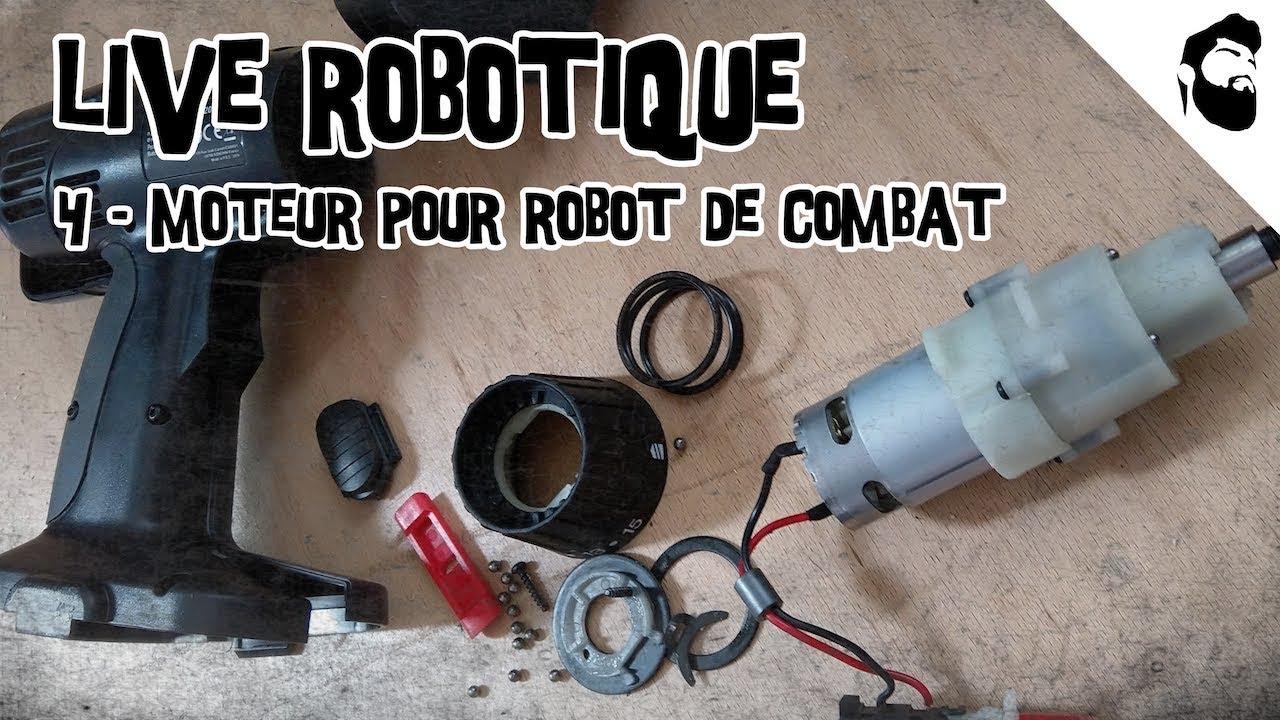 [LIVE #4] – Fabriquer son robot – Moteur pour robot de combat et ascenseur pour robot autonome | Full Video